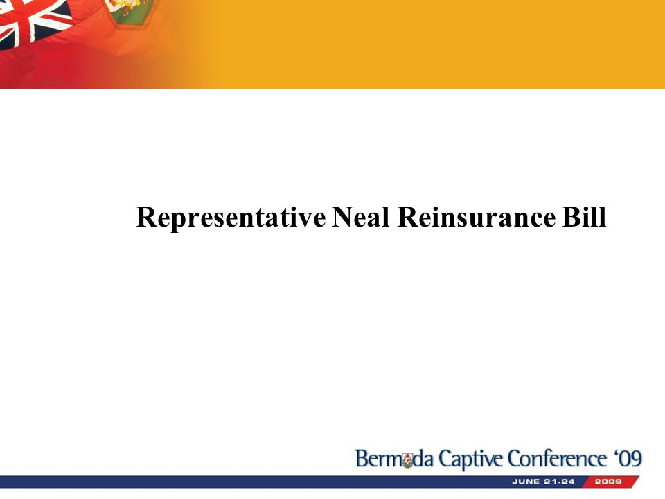 Representative Neal Reinsurance Bill