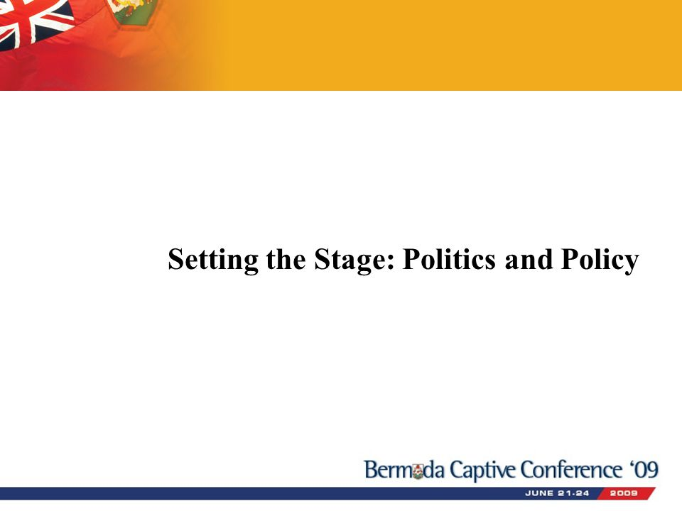 Setting the Stage: Politics and Policy