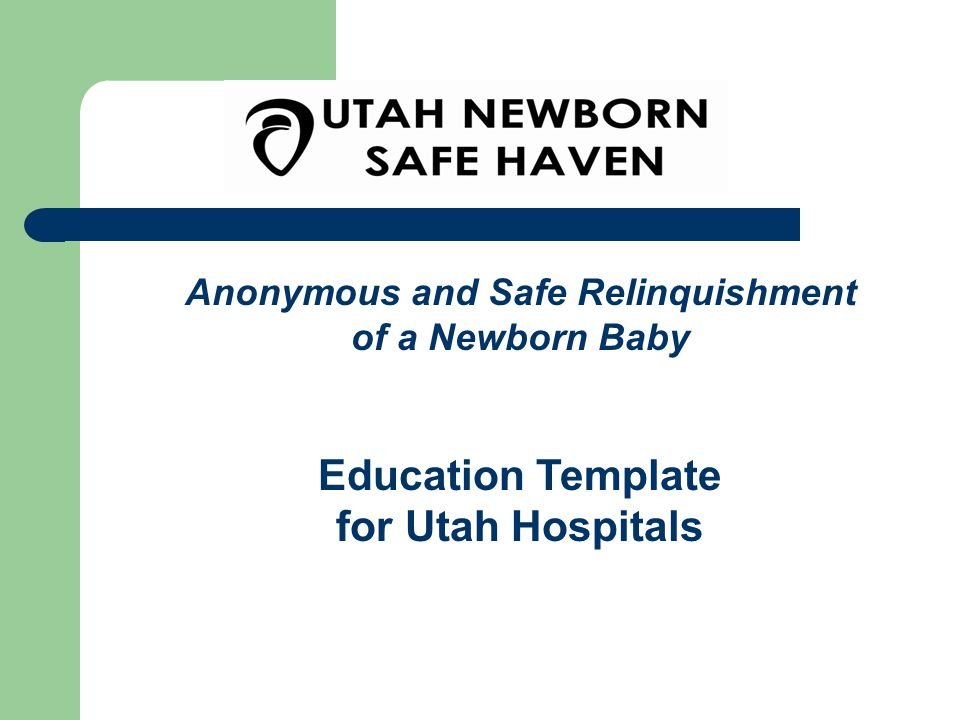 DCFS assumes legal custody of the newborn; Places the newborn for adoption.
