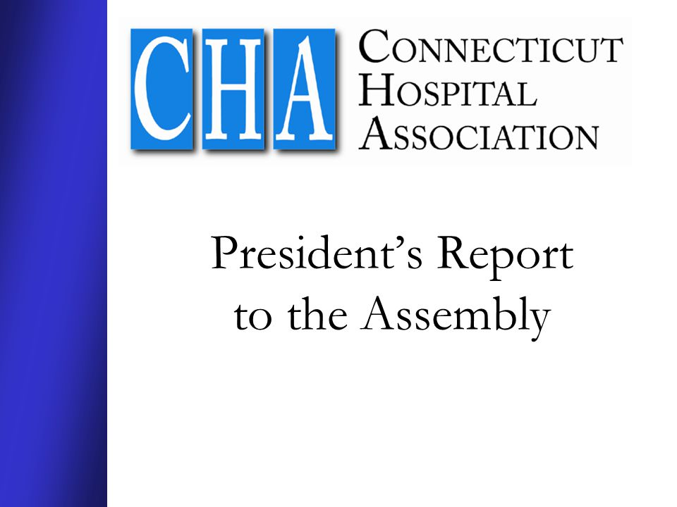Chairman's Report to the Assembly