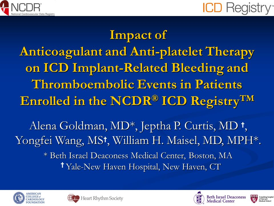 Impact of Anticoagulant and Anti-platelet Therapy on ICD Implant-Related Bleeding and Thromboembolic Events in Patients Enrolled in the NCDR ® ICD Reg