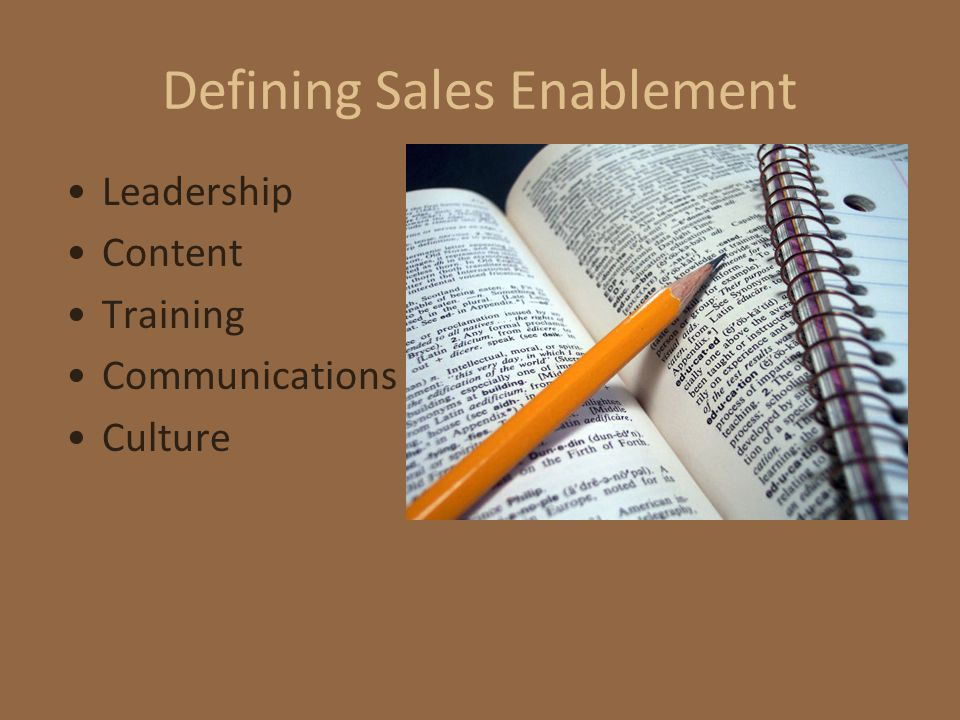 Defining Sales Enablement Leadership Content Training Communications Culture