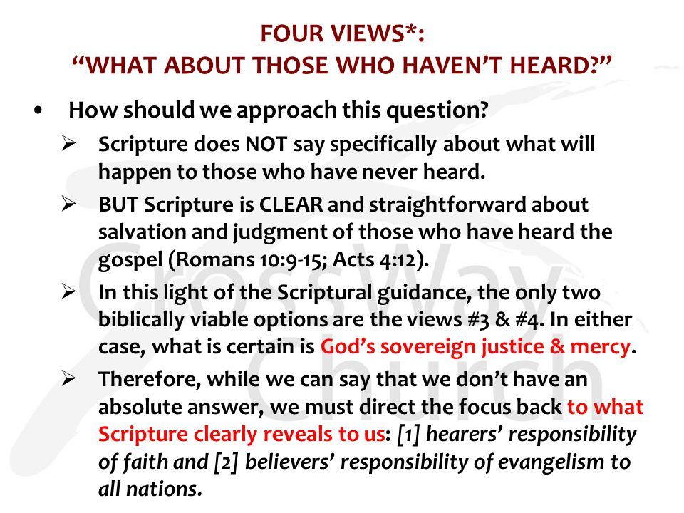 FOUR VIEWS*: WHAT ABOUT THOSE WHO HAVEN'T HEARD How should we approach this question.