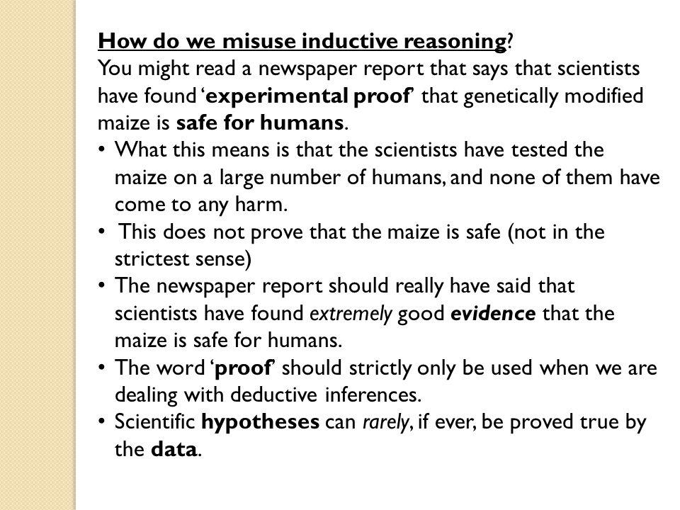 How do we misuse inductive reasoning.