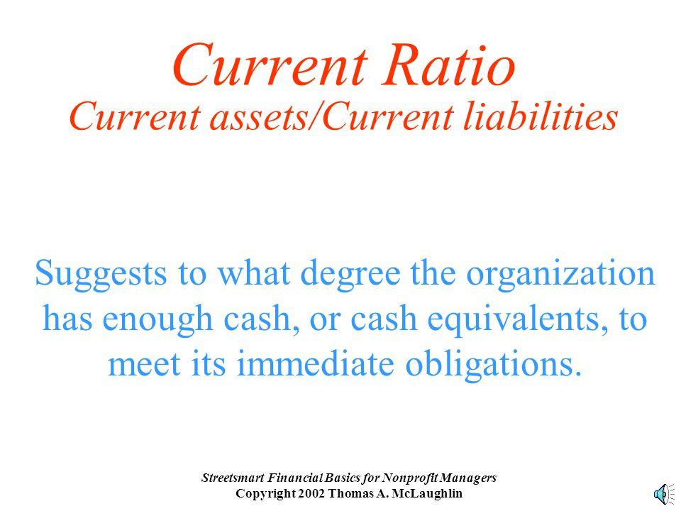 Streetsmart Financial Basics for Nonprofit Managers Copyright 2002 Thomas A.