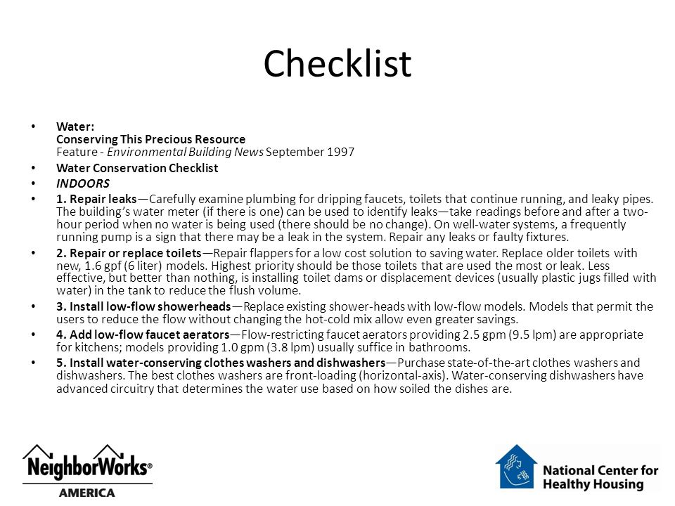 Checklist Water: Conserving This Precious Resource Feature - Environmental Building News September 1997 Water Conservation Checklist INDOORS 1.