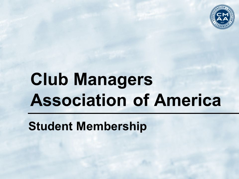 Club Managers Association of America Student Membership