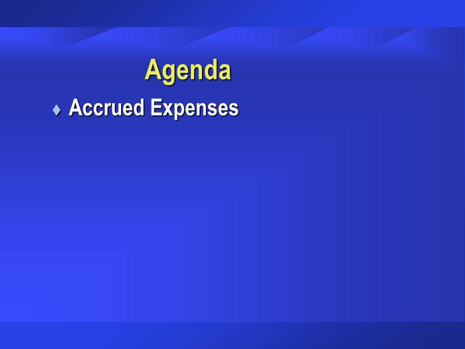 Agenda t Accrued Expenses