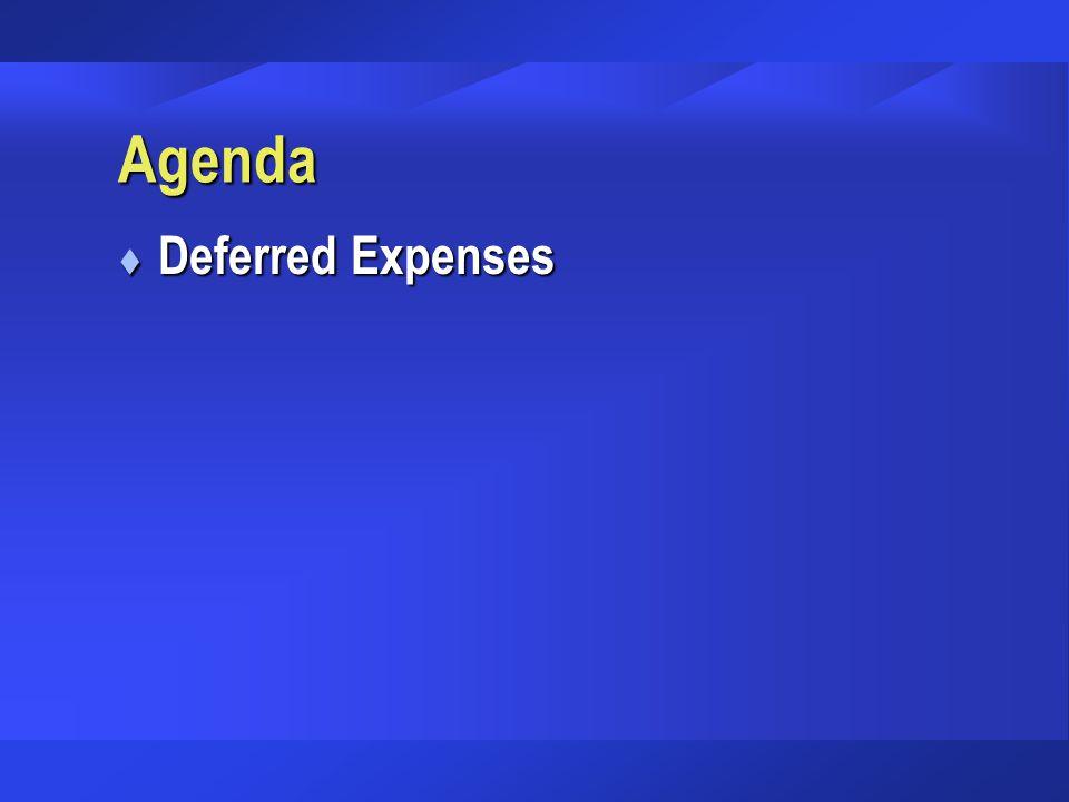 Agenda t Deferred Expenses