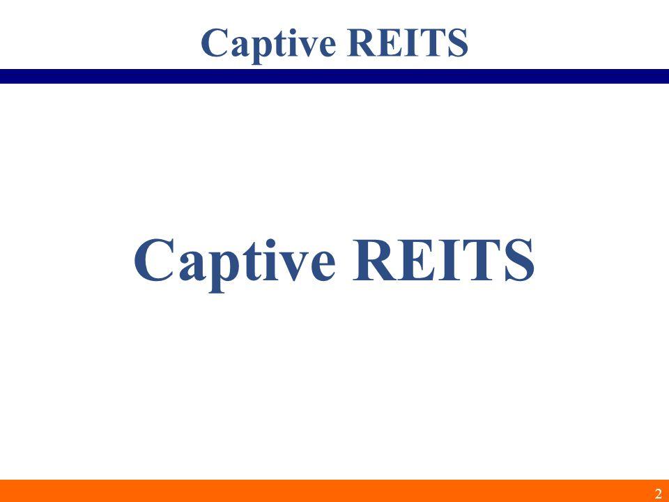 2 Captive REITS