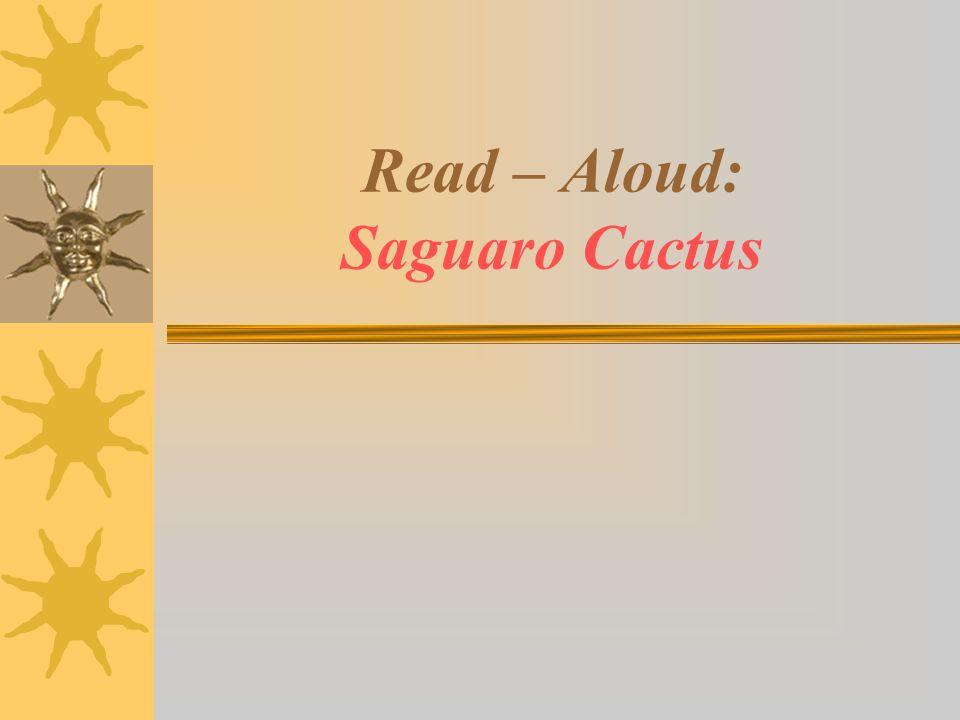 Read – Aloud: Saguaro Cactus