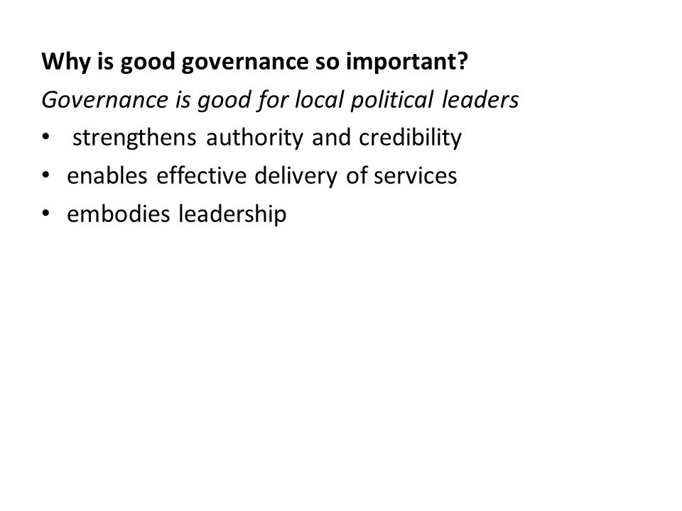 Why is good governance so important.