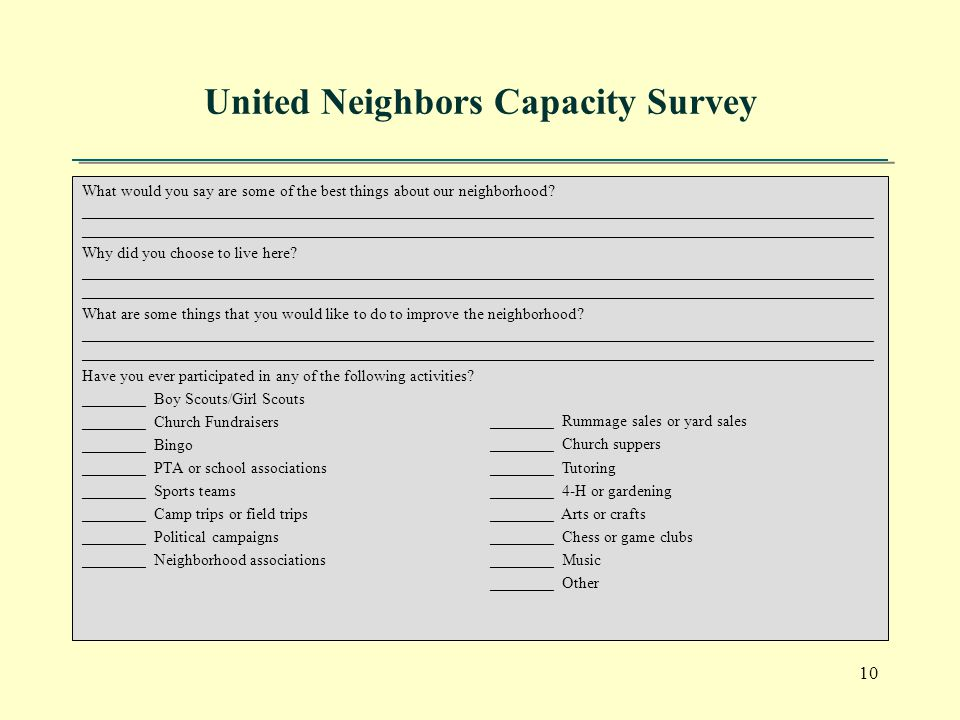 10 United Neighbors Capacity Survey What would you say are some of the best things about our neighborhood.