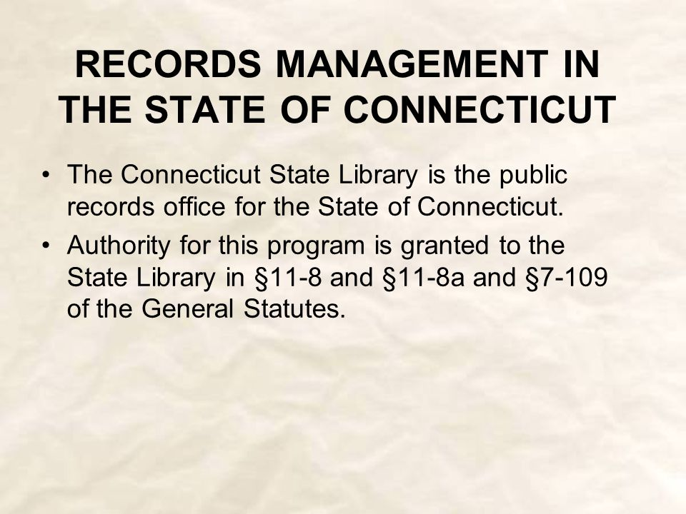 Background of Public Records Administration  In 1903, Connecticut became aware of the need to monitor public records.