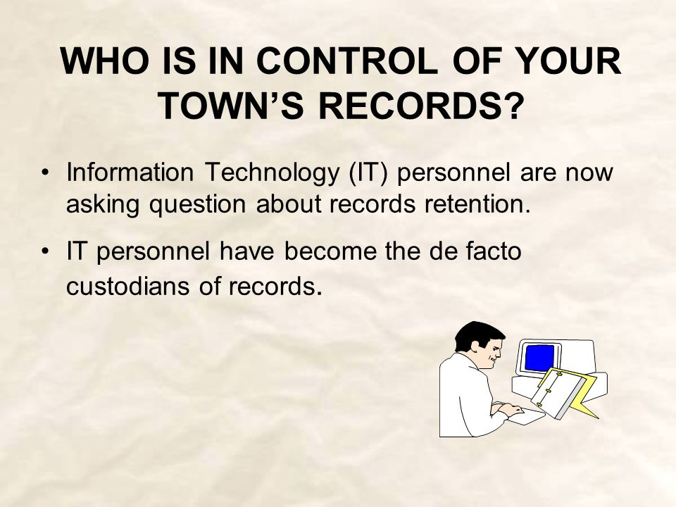 CURRENT ISSUES IN RECORDS AND INFORMATION MANAGEMENT System obsolescence and data migration are key issues for municipalities Information as an asset and commodity Who controls the information