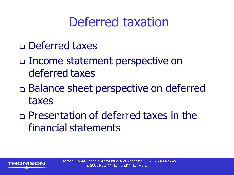 IAS 12 Income taxes  Two types of temporary differences:  Taxable differences that result in deferred tax liabilities – taxable amounts in determining taxable profit of future periods  Deductible differences that result in deferred tax assets – amounts that are deductible in determining taxable profit in future periods  Deferred tax asset / liability is measured as the temporary difference multiplied by the tax rate (applicable when asset is realised or liability is settled)
