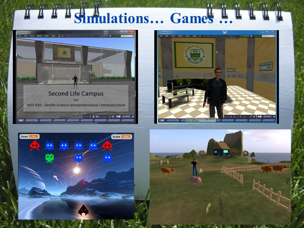 Simulations… Games …