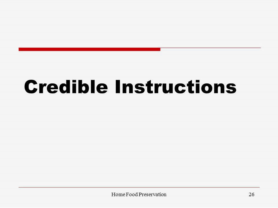 Credible Instructions 26Home Food Preservation