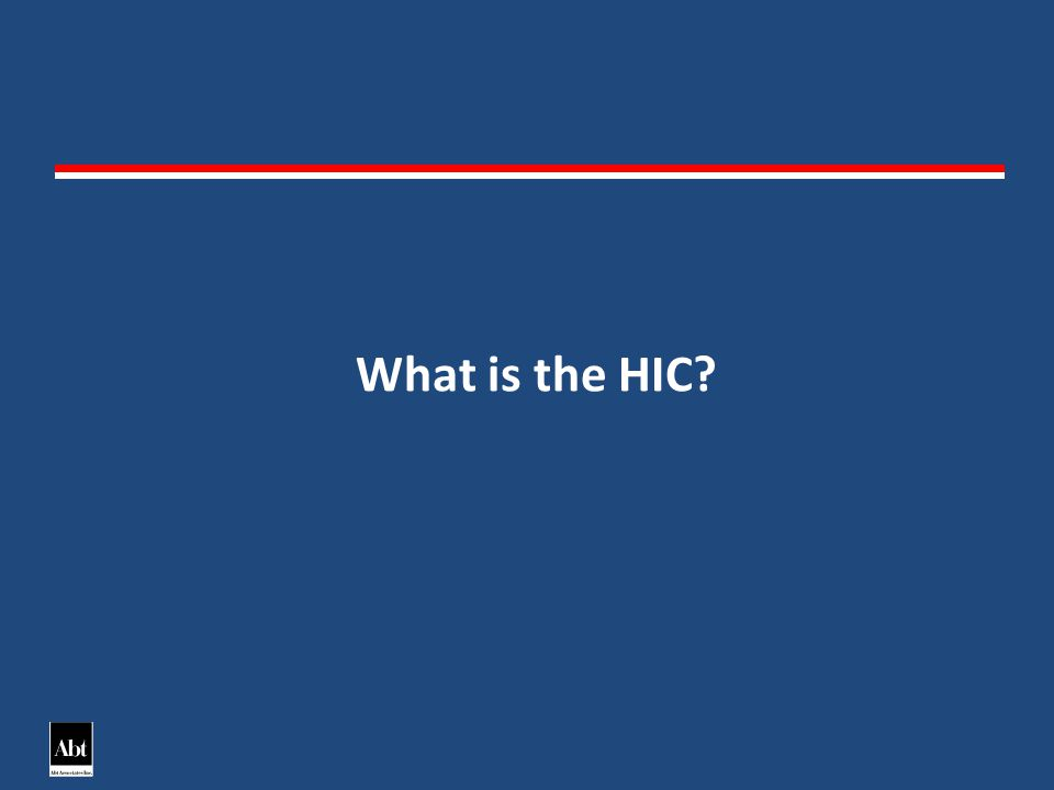 What is the HIC?