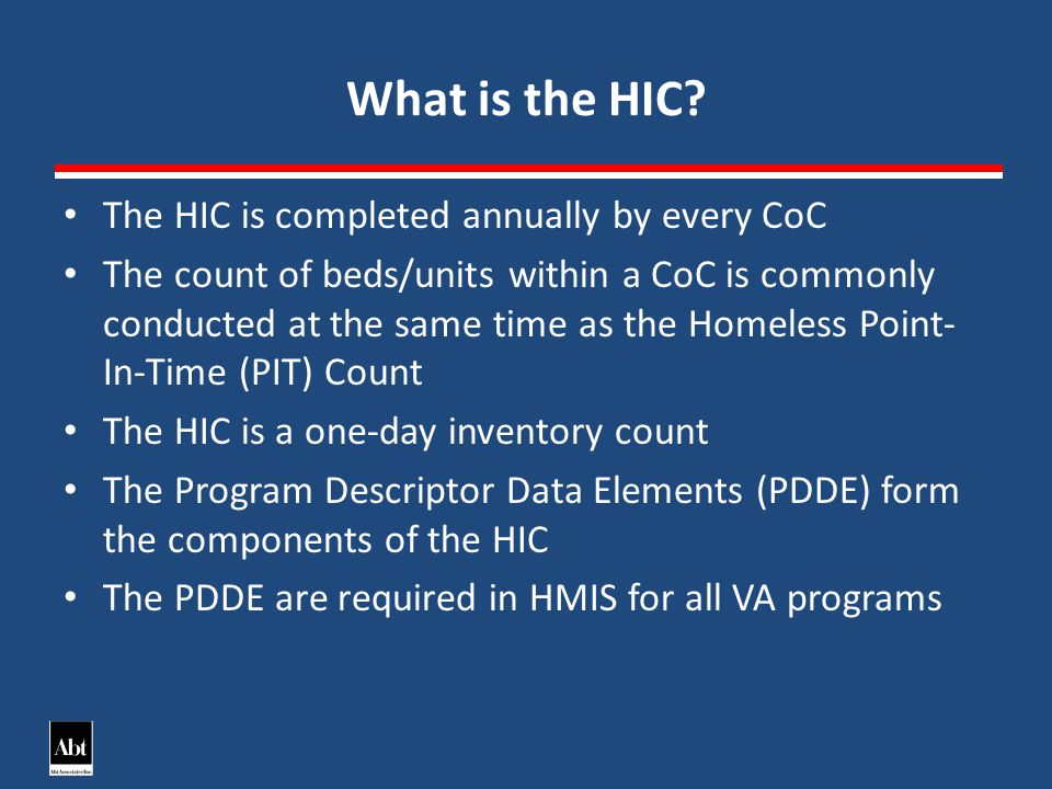 What is the HIC.
