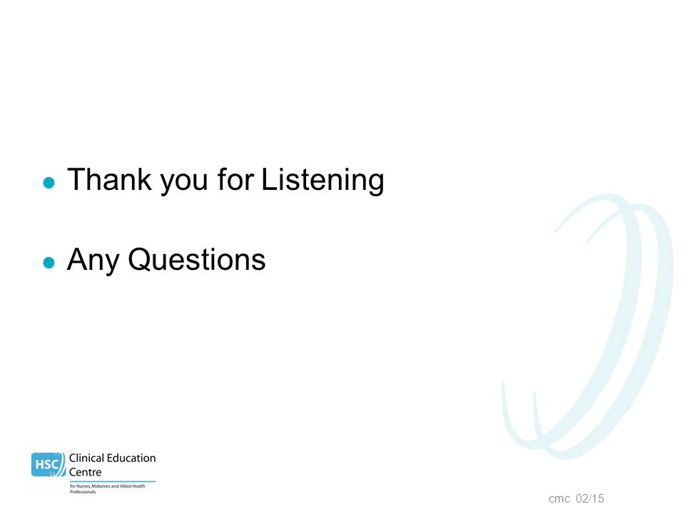 cmc 02/15 Thank you for Listening Any Questions