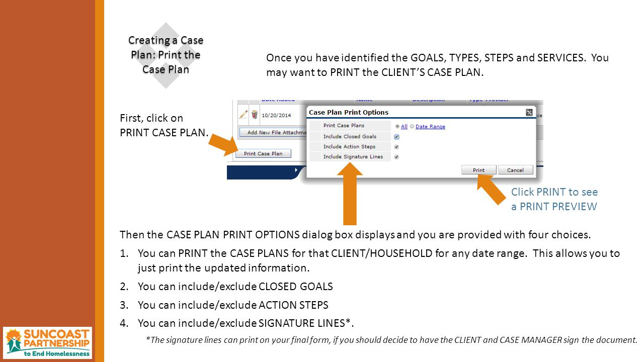  Creating a Case Plan: Print the Case Plan First, click on PRINT CASE PLAN.
