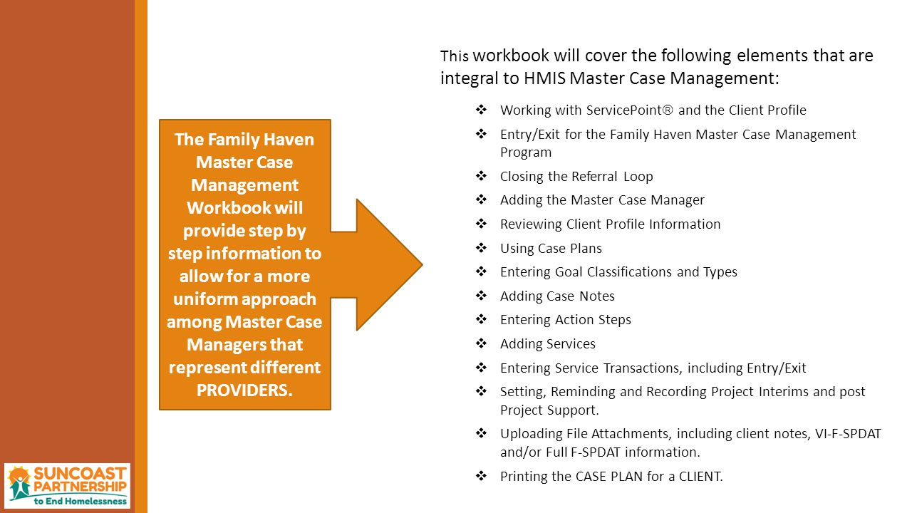 After logging onto the ServicePoint  for MASTER CASE MANAGEMENT, select ENTER DATA AS, and then choose FAMILY HAVEN ALLIANCE MASTER CASE MANAGEMENT.