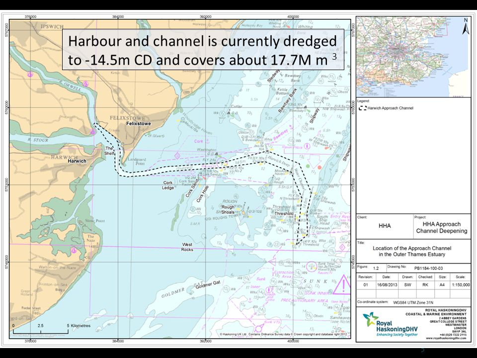 5 Harbour and channel is currently dredged to -14.5m CD and covers about 17.7M m 3
