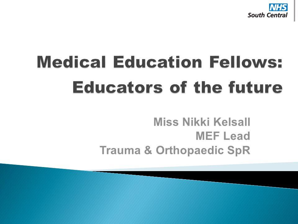 Miss Nikki Kelsall MEF Lead Trauma & Orthopaedic SpR