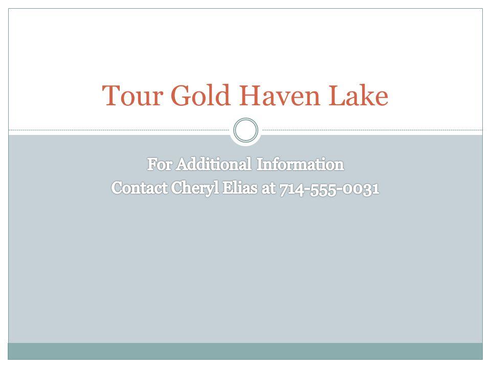 Tour Gold Haven Lake