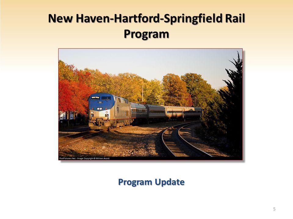 New Haven-Hartford-Springfield Rail Program Program Update Program Update 5