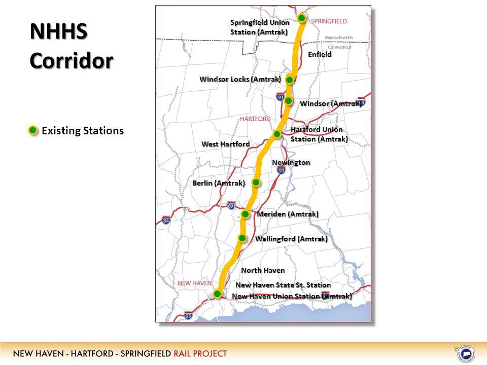 9 NHHS Corridor Springfield Union Station (Amtrak) Windsor Locks (Amtrak) Windsor (Amtrak) Hartford Union Station (Amtrak) Berlin (Amtrak) Meriden (Amtrak) Wallingford (Amtrak) New Haven State St.