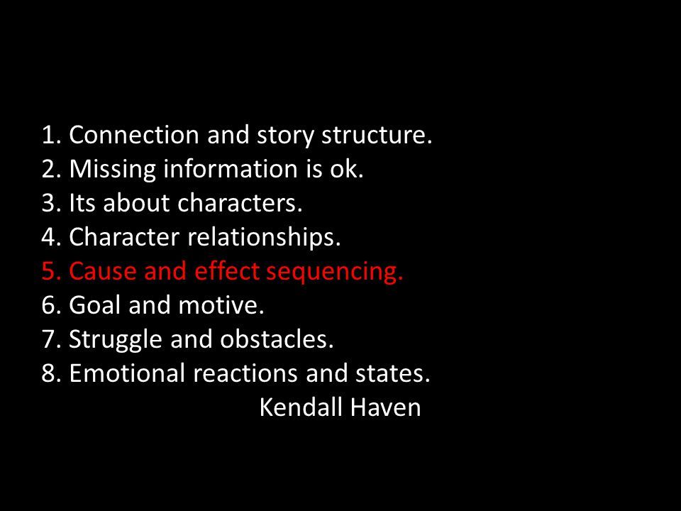 1. Connection and story structure. 2. Missing information is ok.