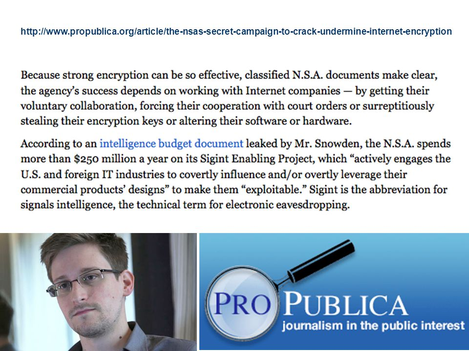 http://www.propublica.org/article/the-nsas-secret-campaign-to-crack-undermine-internet-encryption