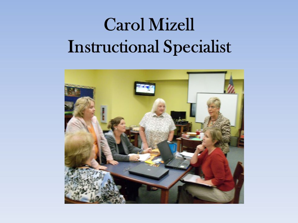 Carol Mizell Instructional Specialist