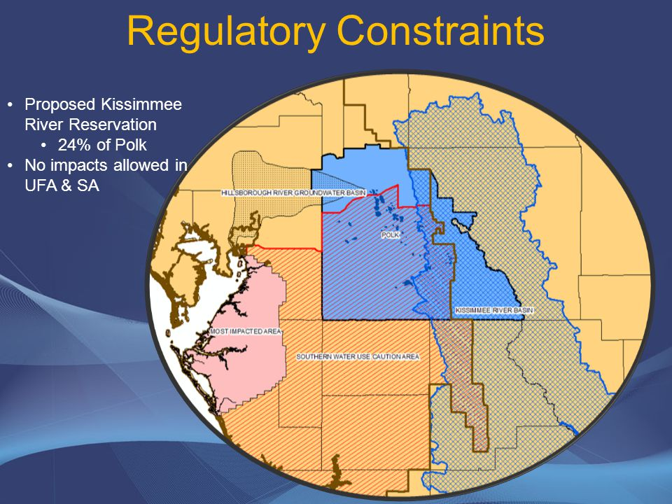 Regulatory Constraints Green Swamp Area of Critical Concern 13% of Polk No impact in SA