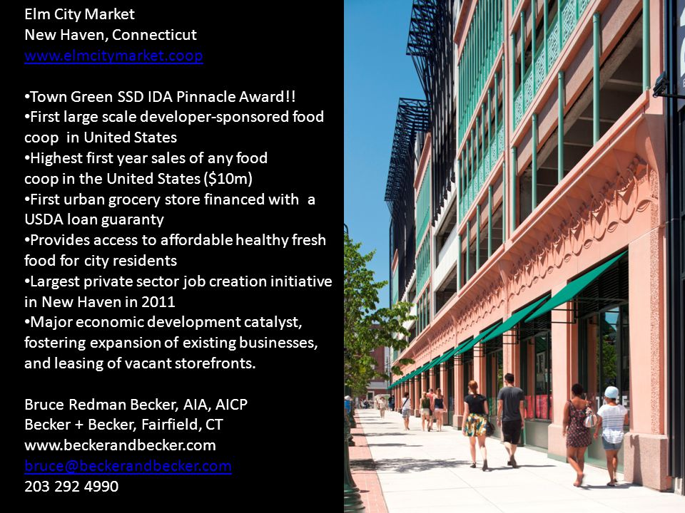 Elm City Market New Haven, Connecticut www.elmcitymarket.coop Town Green SSD IDA Pinnacle Award!.