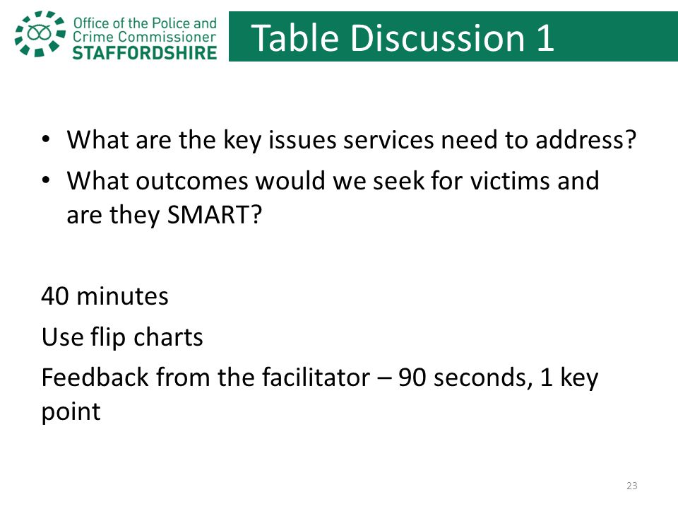 Table Discussion 1 What are the key issues services need to address.
