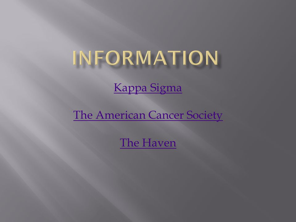 Kappa Sigma The American Cancer Society The Haven