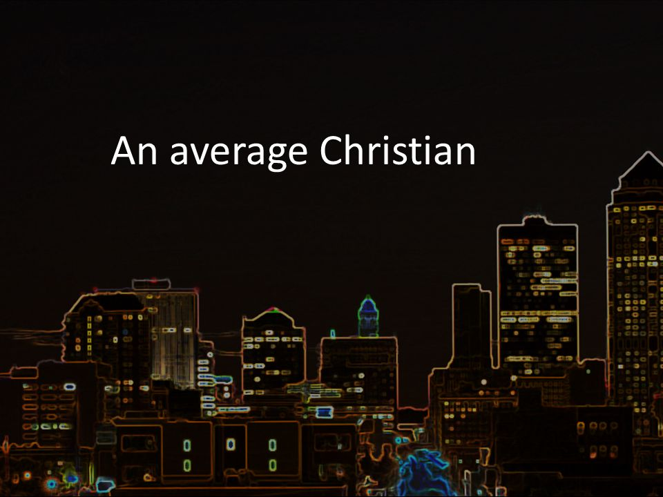 An average Christian