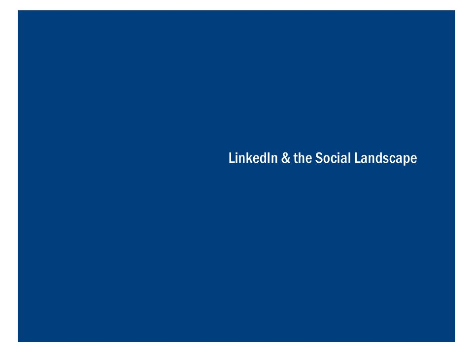 45 LinkedIn Terminology  Connections – Connections are other registered users who you know personally on LinkedIn.