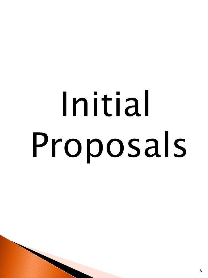 Initial Proposals 6