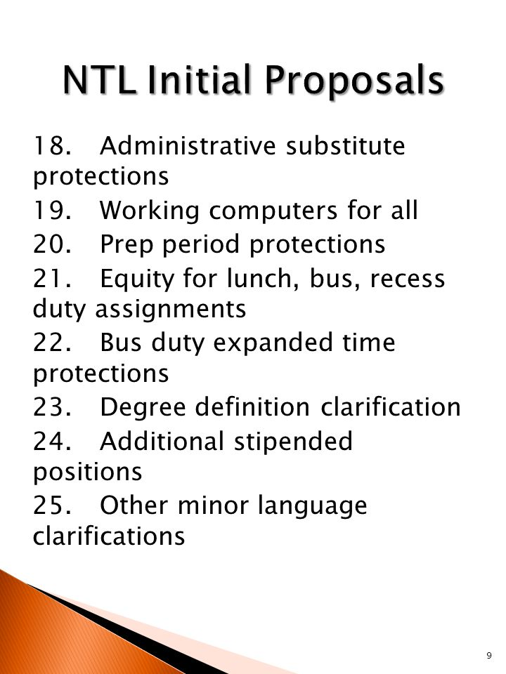 18. Administrative substitute protections 19.Working computers for all 20.Prep period protections 21.Equity for lunch, bus, recess duty assignments 22
