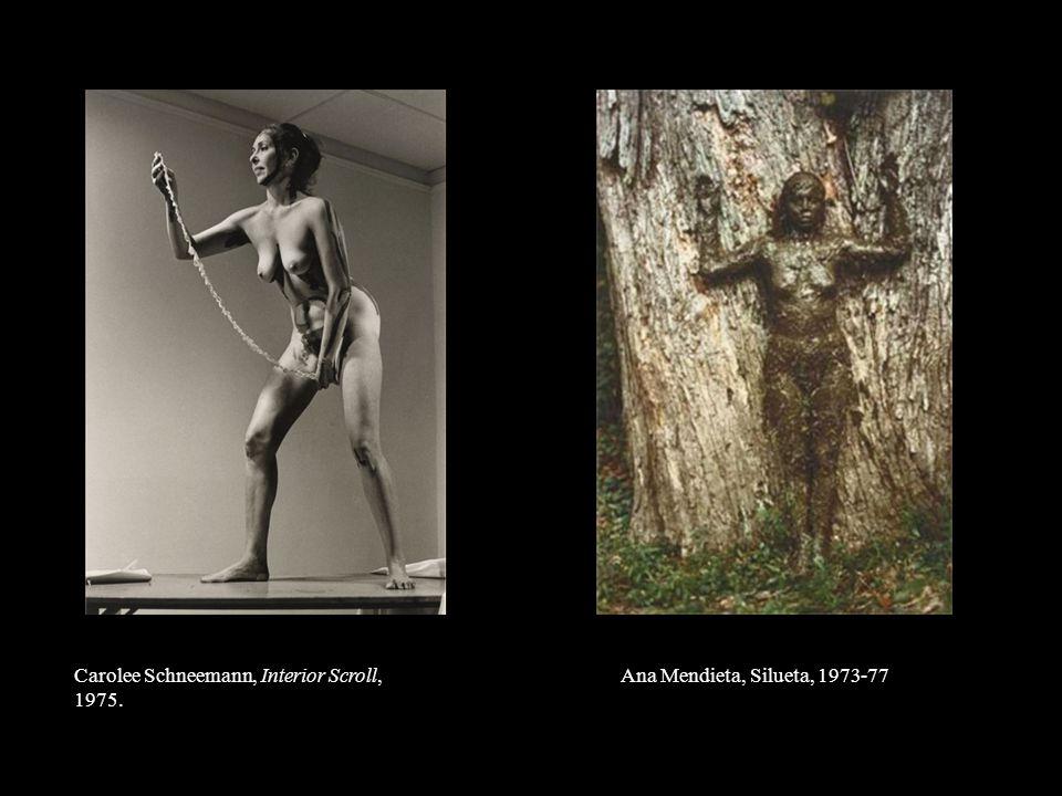 Carolee Schneemann, Interior Scroll, 1975. Ana Mendieta, Silueta, 1973-77