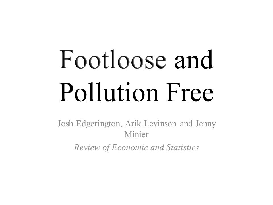 Josh Edgerington, Arik Levinson and Jenny Minier Review of Economic and Statistics
