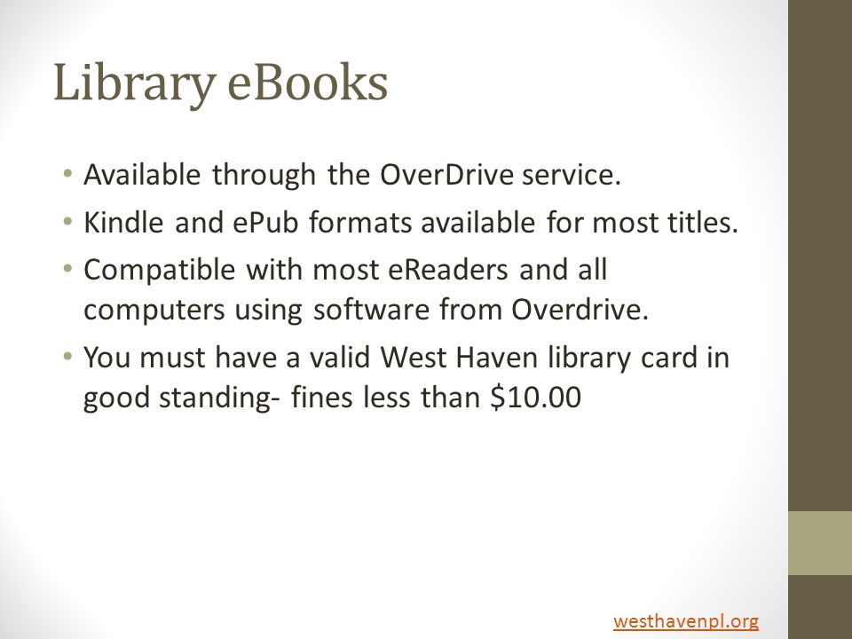 Library eBooks Available through the OverDrive service.