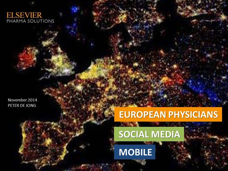 EUROPEAN PHYSICIANS SOCIAL MEDIA MOBILE November 2014 PETER DE JONG