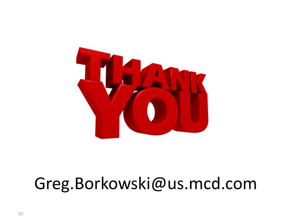 Greg.Borkowski@us.mcd.com 30