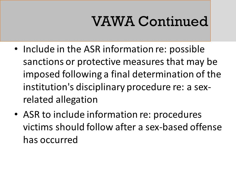 VAWA Continued Include in the ASR information re: possible sanctions or protective measures that may be imposed following a final determination of the