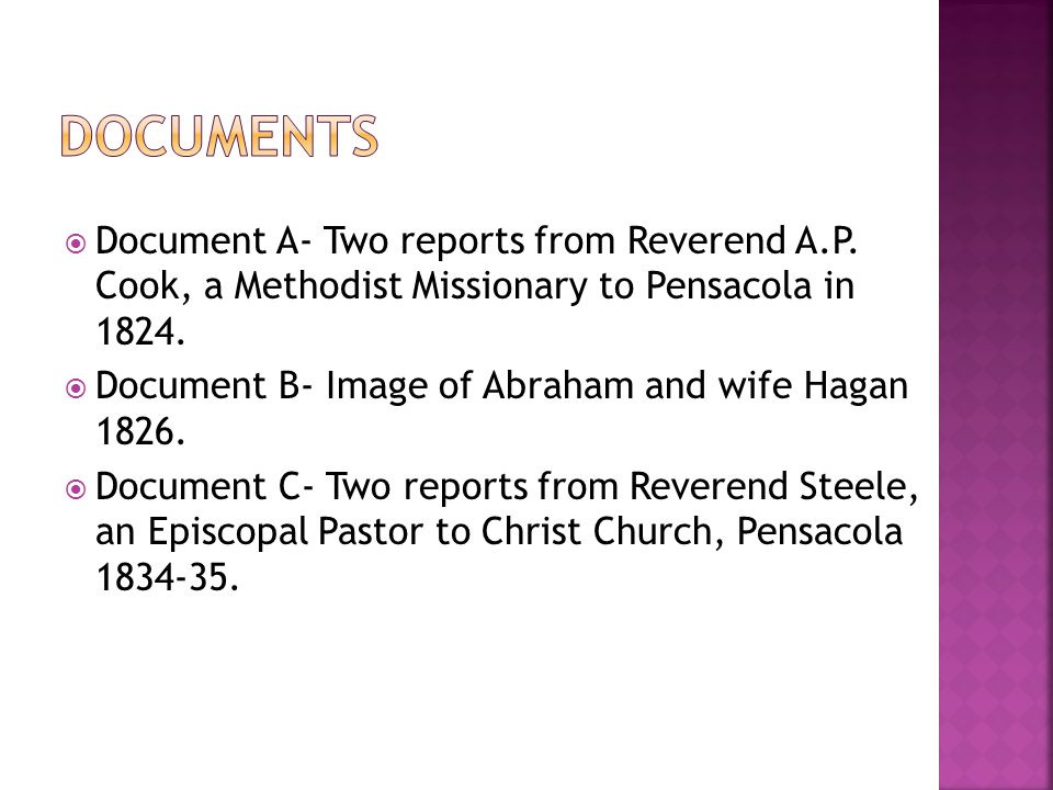  Document A- Two reports from Reverend A.P. Cook, a Methodist Missionary to Pensacola in 1824.